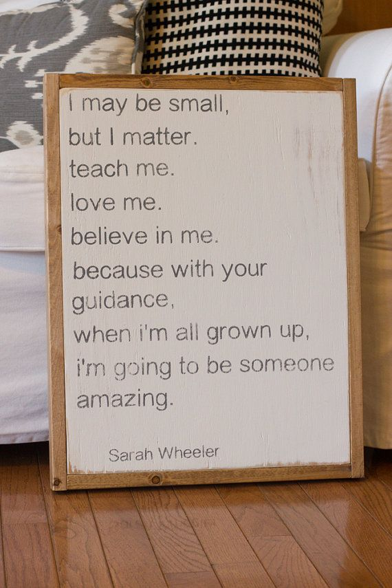 Nursery sign. I may be small quote sign. by AllAboutMeatloaf