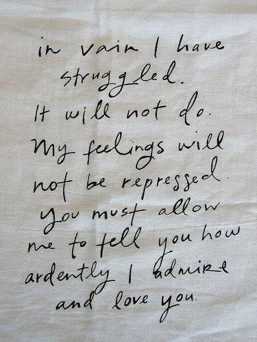 Pride and Prejudice<3: I Love You, Beautiful, Pride And Prejudice, Prideandprejud, Jane Austen, Things, Movie Quotes, Favorite Books, Favorite Quotes