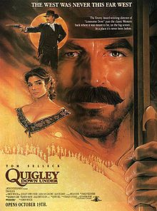 Quigley Down Under- Starring: Tom Selleck, Laura San Giacomo (October 17, 1990)