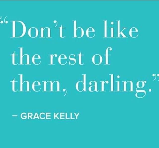 Simple but powerful                                                  - Grace Kelly