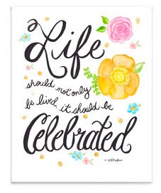 Quotes To Celebrate Life Prepossessing 49 Best Celebrate Images On Pinterest  Anniversary Cards