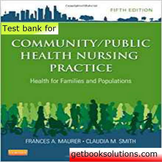 Test Bank For Community Public Health Nursing Practice Health For