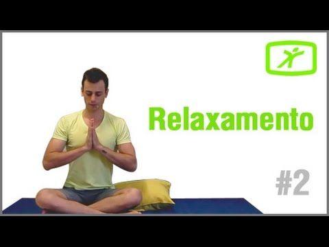 Aula de Relaxamento - #2 - Acalme sua Mente e Corpo Pós Treino ou Depois de um Dia Corrido - YouTube
