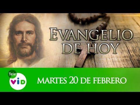 El Evangelio De Hoy Martes 20 De Febrero De 2018, Lectio Divina Tele VID