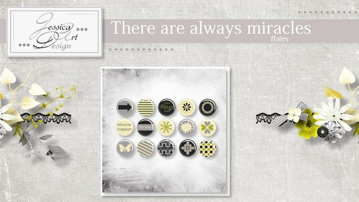 There are always miracles flairs by Jessica art-design