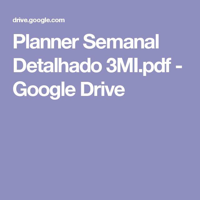 Planner Semanal Detalhado 3MI.pdf - Google Drive