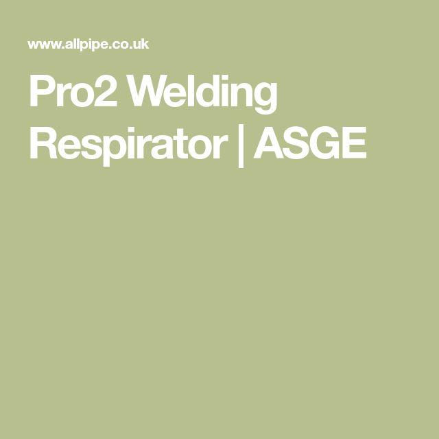 Pro2 Welding Respirator | ASGE