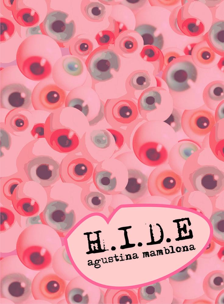 H.I.D.E #hide