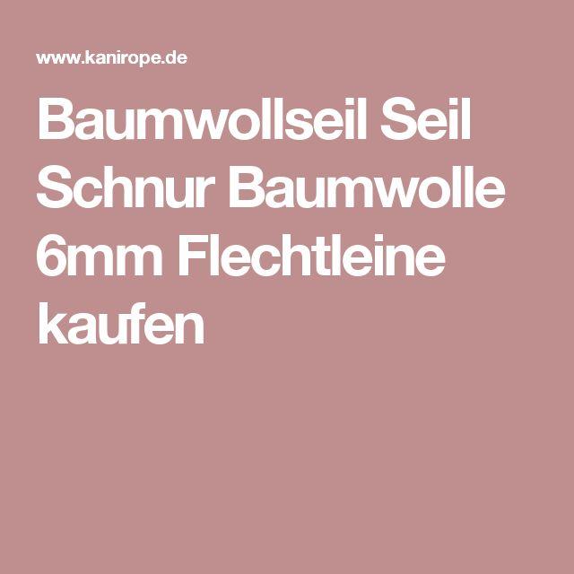 Baumwollseil Seil Schnur Baumwolle 6mm Flechtleine kaufen
