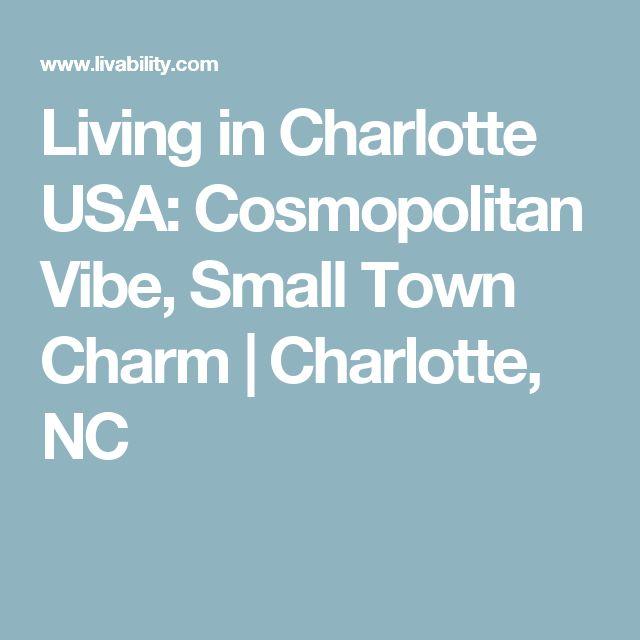 Living in Charlotte USA: Cosmopolitan Vibe, Small Town Charm | Charlotte, NC