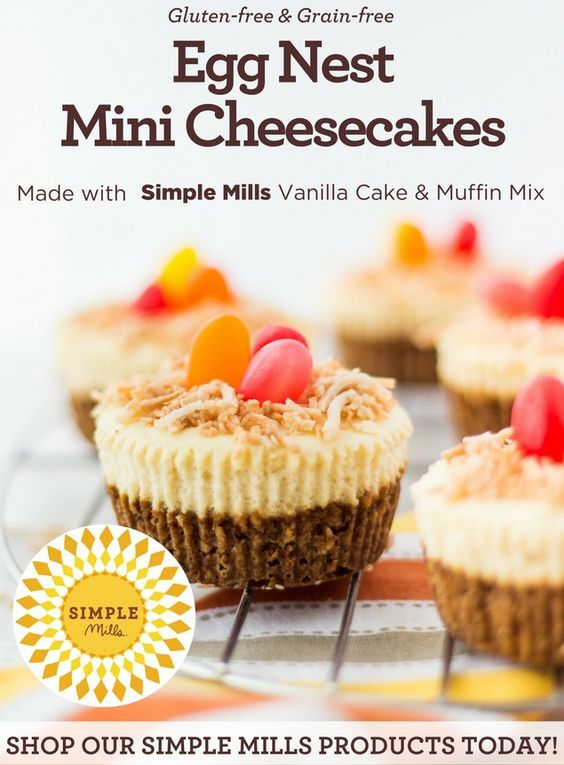 Egg Nest Mini Cheesecakes   Made with #SimpleMills Vanilla Cupcake & Cake Mix   #glutenfree #grainfree #paleo #food #recipe #cheesecake