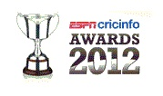 ESPNcricinfo Announces the Nominees of Awards for the Players of 2012