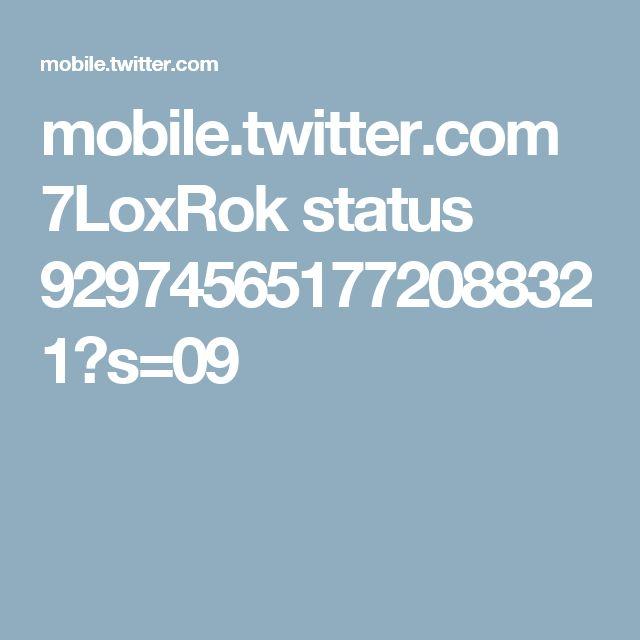 mobile.twitter.com 7LoxRok status 929745651772088321?s=09
