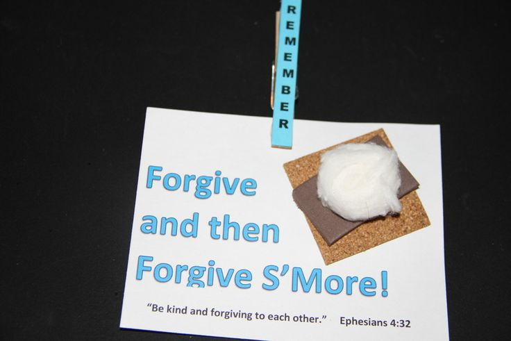 Forgive and then forgive s'more...or love or serve or praise or...   We ate s'mores for snack too!