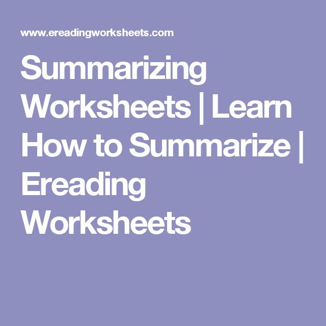 Summarizing Worksheets | Learn How to Summarize | Ereading Worksheets