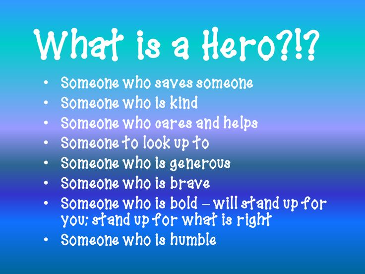 """What Makes an Everyday Hero   Then we watched this cute youtube video, """"What Makes a Hero"""""""