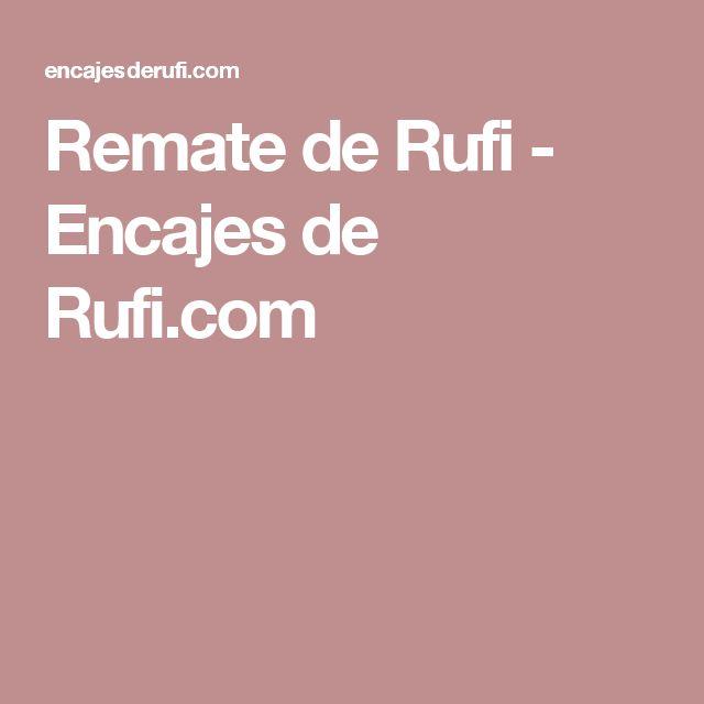 Remate de Rufi - Encajes de Rufi.com