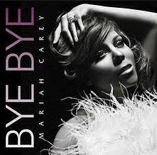 Bye Bye (Mariah Carey song).jpg