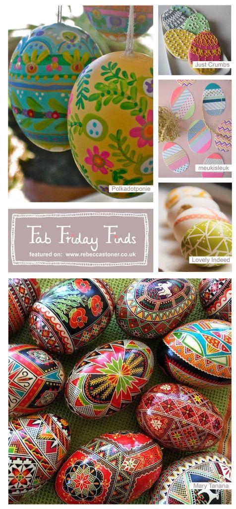Fab Friday Finds - week 4 - Easter Eggs - on Rebecca Stoner www.rebeccastoner.co.uk