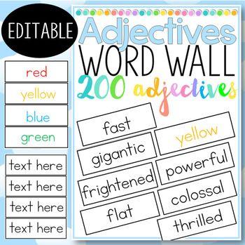 Adjectives! Adjectives Word Wall: 200 adjectives: editable file