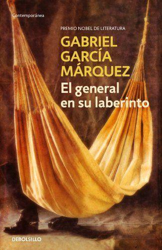 El general en su laberinto (CONTEMPORANEA): Amazon.es: Gabriel Garcia Marquez: Libros