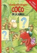 EL PEQUEÑO DRAGÓN COCO EN LA JUNGLA. Libro de juegos