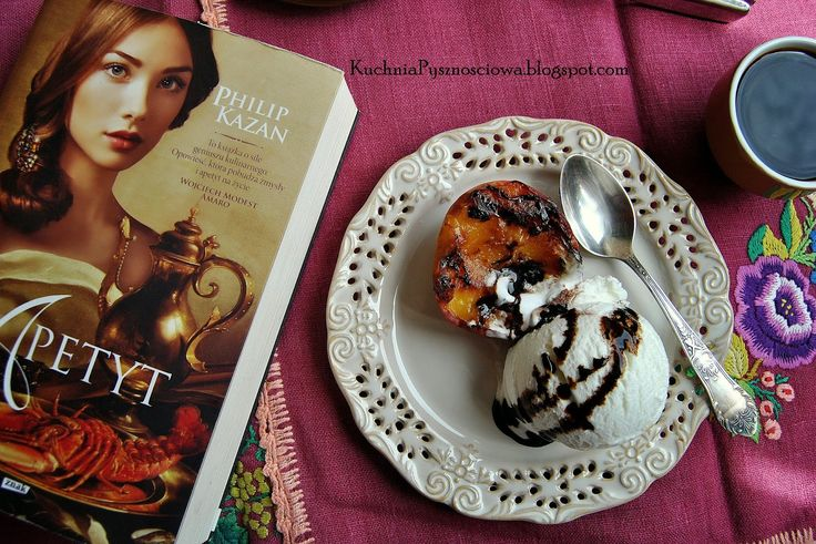 Kuchnia Pysznościowa: 248. Grillowane brzoskwinie z lodami i idealna lek...