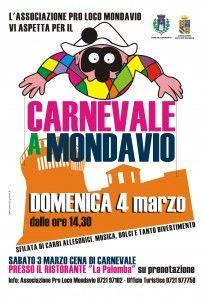 Per l'associazione Proloco del Comune di Mondavio ci siamo occupati della realizzazione dei manifesti 70×100 per l'evento organizzato in occasione del Carnevale 2012. -  #comunicazione #carnevale #affissioni