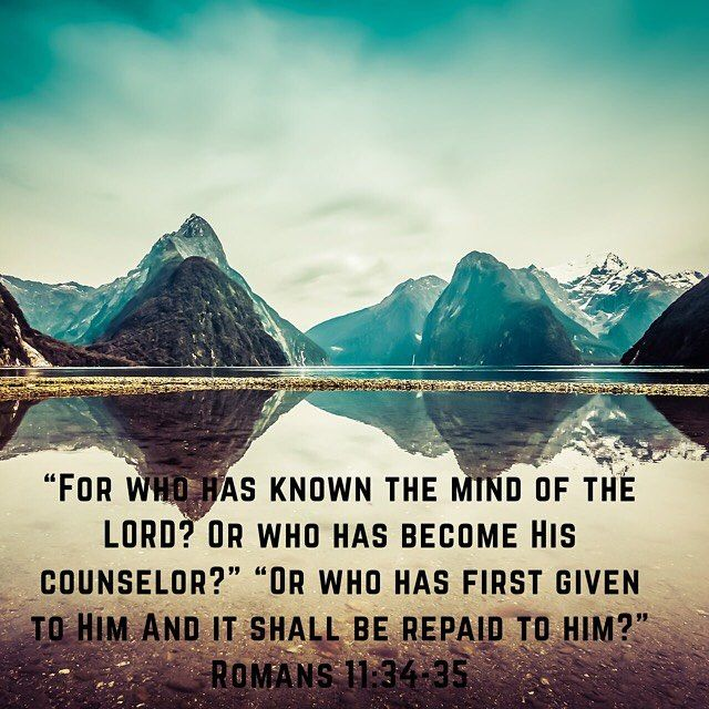 For who has known the mind of the LORD? Or who has become His counselor? Or who has first given to Him And it shall be repaid to him? Romans 11:34-35 NKJV  http://ift.tt/1H6hyQe  Facebook/smpsocialmediamarketing  Twitter @smpsocialmedia  #Bible #Quote #Inspiration #Hope #Faith #FollowMe #Follow #VOTD #Klove #truth #love #picoftheday #instapic #Tulsa #Twitter  #Tulsa #TulsaOklahoma #BrokenArrow #owasso #Jenks #bixby #Quote
