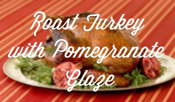 roast turkey with pomegranate glaze #ziploc #holidaycollection #recipe