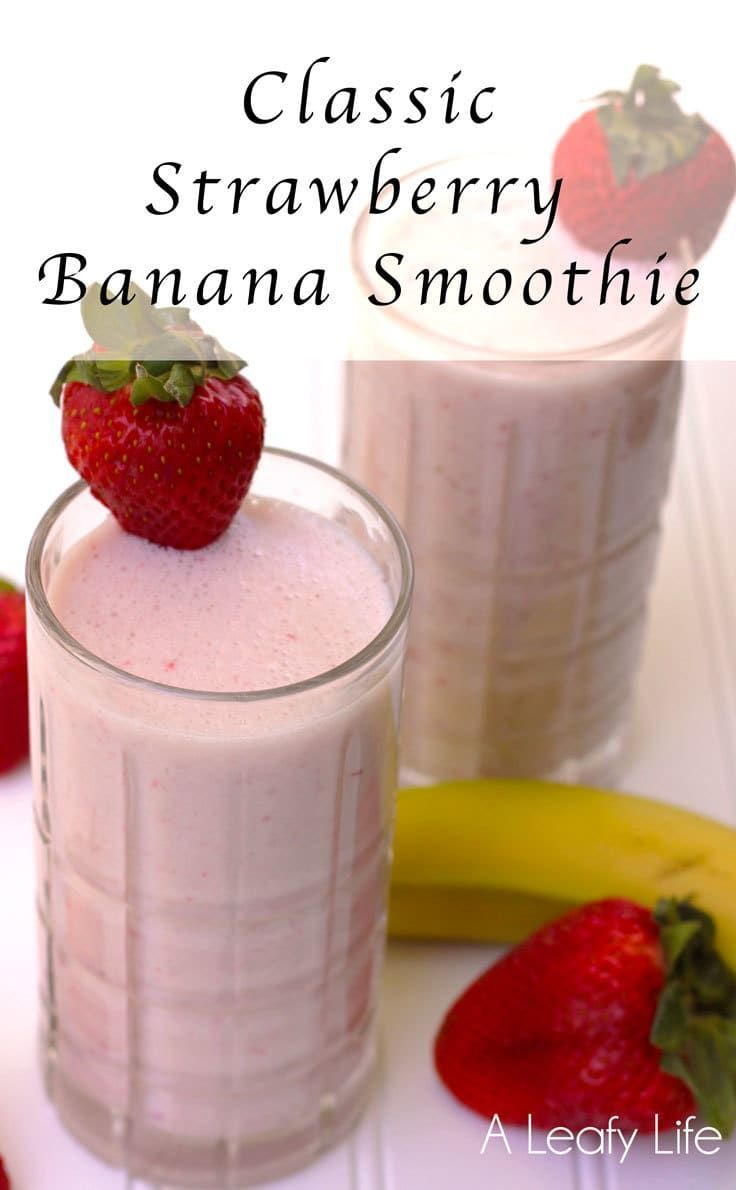 Strawberry Banana Smoothie - an easy recipe for breakfast or a summer time treat