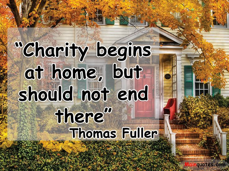 Image result for charity begins at home but should not end there