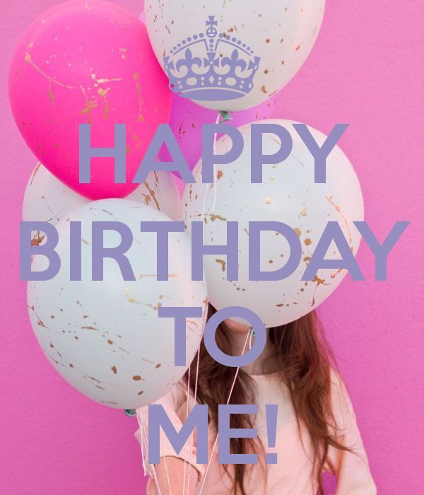 HAPPY BIRTHDAY TO ME! - KEEP CALM AND CARRY ON Image Generator