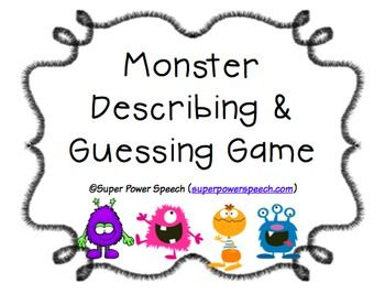 A super fun FREE way to work on two different language skills: describing and guessing.Play in 2 different ways:1. Describing: Describe and draw the monster.2. Guessing: Play a Guess Who type game to work on question formation, negation, and categories.Have fun!