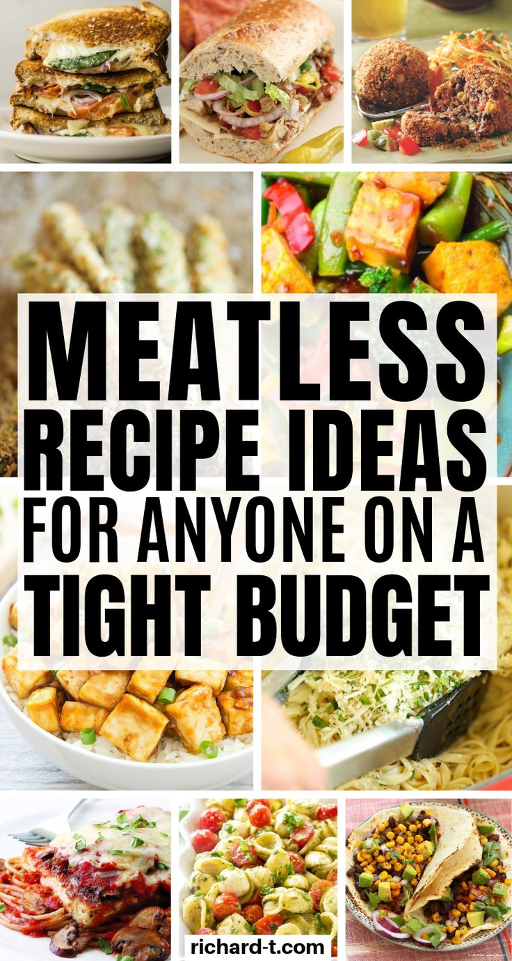 25 Meatless Meal Recipes For When Money Is Real Tight