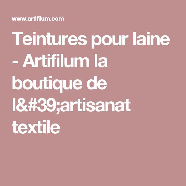 Teintures pour laine - Artifilum la boutique de l'artisanat textile