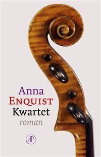 Libris | Kwartet / druk 1 | Anna Enquist | 9789029589444 | Literaire roman, novelle | De Koperen Tuin te Goes