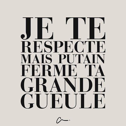 Je te respecte mais #putain ferme ta grande gueule #LesCartons