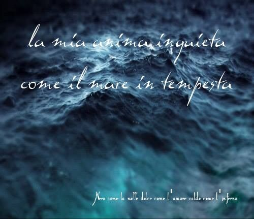 Nero come la notte dolce come l'amore caldo come l'inferno: La mia anima inquieta come il mare in tempesta. L.B.©