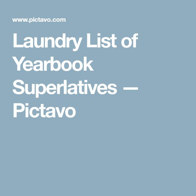 Laundry List of Yearbook Superlatives — Pictavo
