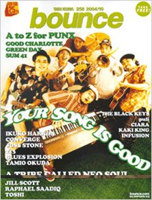 bounce 258号 -YOUR SONG IS GOOD