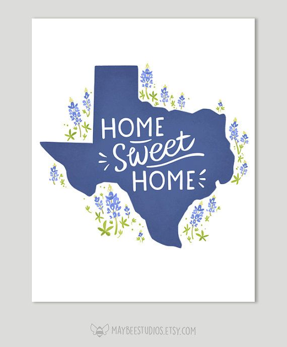 Texas Printable Home Sweet Home Printable Bluebonnet Texas Etsy In 2021 Texas Wall Art Blue Bonnets Texas Theme