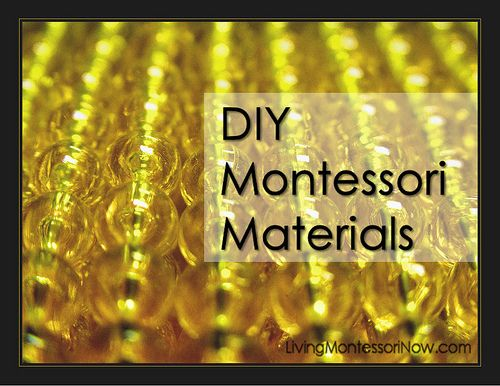 DIY Montessori Materials - Links to all the DIY Montessori material posts at Living Montessori Now (with links added as more DIY posts are published). Resource list to ideas for homeschools, preschools, and Montessori schools.