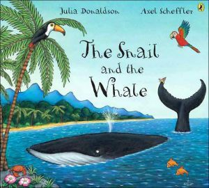 The Snail and the Whale by Julia Donaldson - I love reading for kids - childrens stories list.jpg