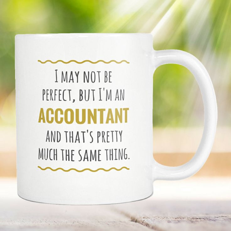 Accounting Mug - Chartered Accountant - Public Accountant - Certified Accountant - Accountant Mug - Accountant Birthday - Tax Accountant by DesignNovelties on Etsy