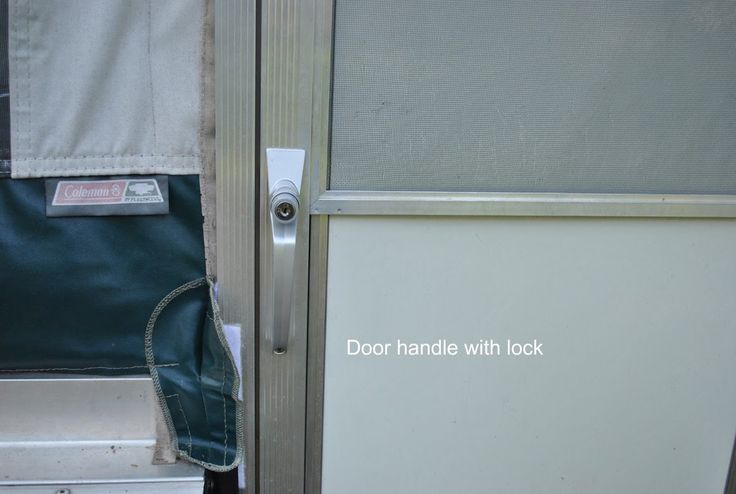 Good tips on changing out the pop up camper door handle.  I think I'd like to add one with a lock...  for my peace of mind.