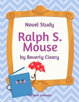 Ralph S. Mouse by Beverly Cleary Novel Study $