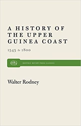 New Addition: A History of Uppe... http://unitedblackbooks.org/products/a-history-of-upper-guinea-coast-1545-1800-by-walter-rodney?utm_campaign=social_autopilot&utm_source=pin&utm_medium=pin
