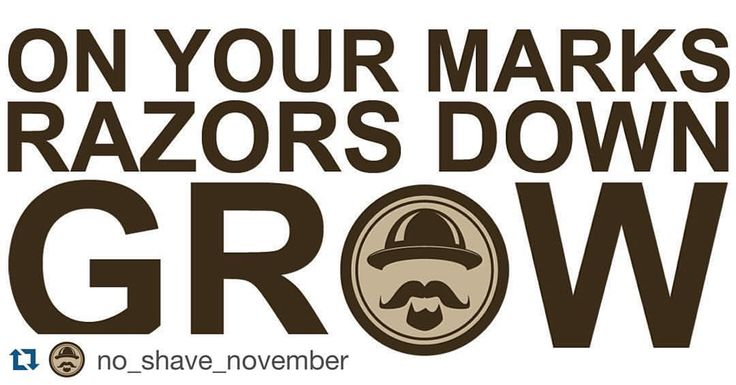 This is the month razor sales drop! lol ☺️. We proudly support @no_shave_november and the great cause they represent. Drop that razor, GROW on down and check them out! Participate and donate gents! #noshavenovember #bearded #hair #facialhair #beardon #beard  ----------------------------------------------#Repost @no_shave_november with @repostapp. ・・・ It begins.  www.no-shave.org