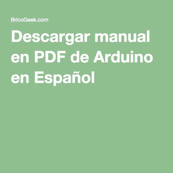 Descargar manual en PDF de Arduino en Español